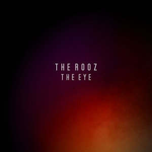 The Rooz - The Eye
