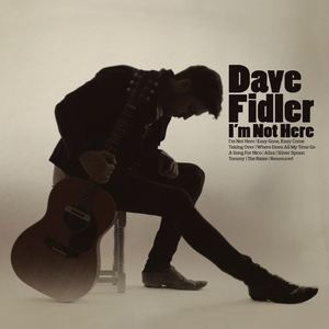 Dave Fidler - Easy Gone, Easy Come
