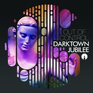 Darktown Jubilee - Out of Control