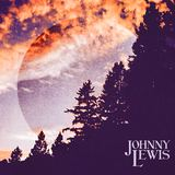 Johnny Lewis - Familiar Chime