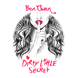 Ben Owen - Dirty Little Secret