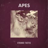 APES - Strange Tastes