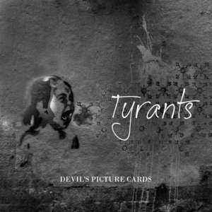 Tyrants - Devil's Picture Cards