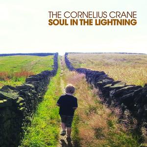 The Cornelius Crane - Soul in the Lightening