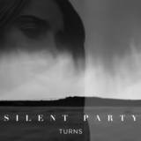 Silent Party - Turns
