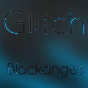blackanges - Glitch