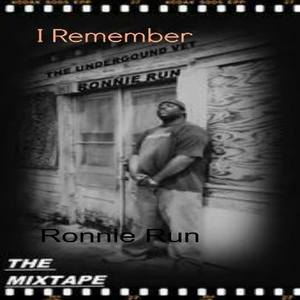 Ronnie Run - I Remember