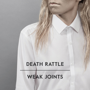 Death Rattle - Weak Joints