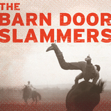 The Barn Door Slammers - Who Walks In (When I Walk Out)