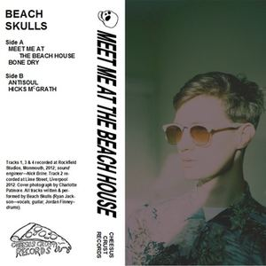 Beach Skulls - Meet Me At The Beach House