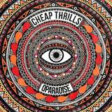 The Cheap Thrills - OParadise