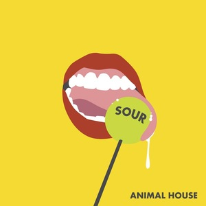 Animal House - Sour