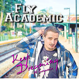 Fly Academic - Keep Dreaming (feat. Turquoise)