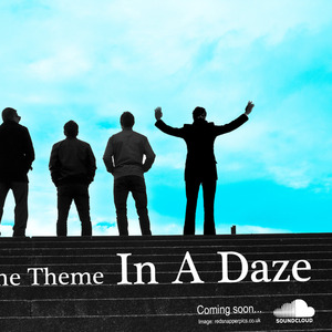 THE THEME - In A Daze