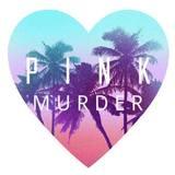 Pink Murder - You Three