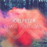 JOELPETER - Chase You Down