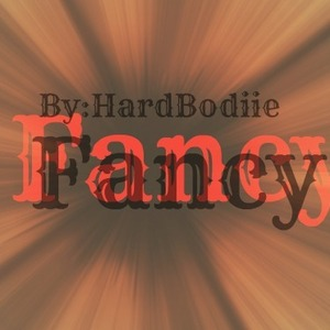 Hard Bodiie - FANCY