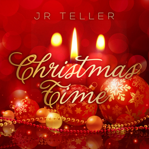 JR Teller - Christmas Time