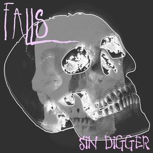 FALLS - Sin Digger