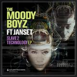 The Moody Boyz - Slave 2 Technology