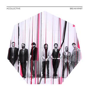 Acollective - Breakapart