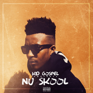 Kid Gospel - Nu Skool