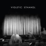 Violetic - Ethanol