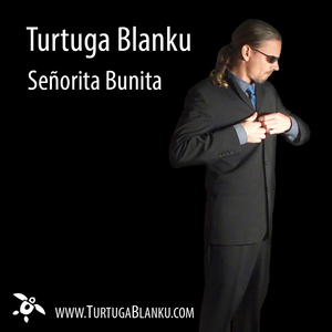 Turtuga Blanku - Señorita Bunita