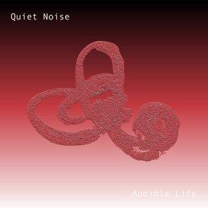 Quiet Noise - Quiet Noise - Longing for Home