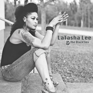 Latasha Lee & The BlackTies - Star of the show