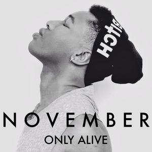 NOVEMBER - Only Alive