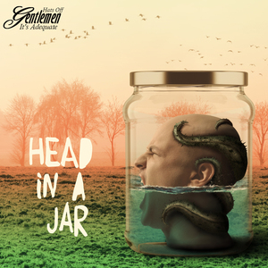 Hats Off Gentlemen It's Adequate - Head In A Jar