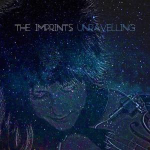 The Imprints - Unravelling