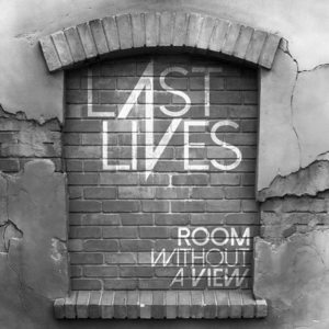 Last Lives - Room Without a View