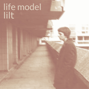 Life Model - Lilt