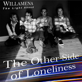 Willamena - The Other Side of Loneliness