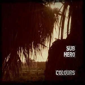 Sub Hero - Colours