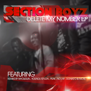 The Mixtape Project UK - Section Boyz | Delete My Number (Section Anthem)