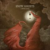 Snow Ghosts - Bowline (Radio Edit)