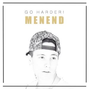 MenEnd - Go Harder!
