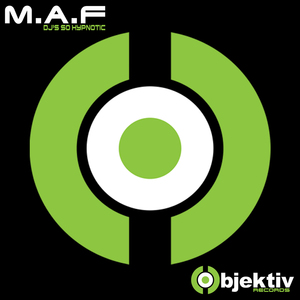 M.A.F - Dj's So Hypnotic (Club Mix)
