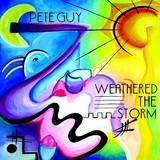 Pete Guy - Weathered the Storm