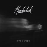 Meadowlark - Eyes Wide