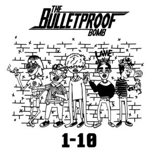 The Bulletproof Bomb - 1-10