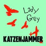 Katzenjammer - Lady Grey
