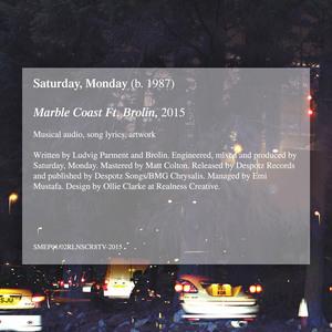 Saturday, Monday - Marble Coast (ft. Brolin)
