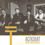 Acrobat - The Missing