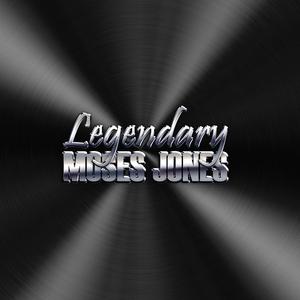 MosesJones - Legendary