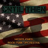 MosesJones - Until Then