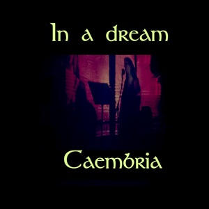 CAEMBRIA - In a Dream
